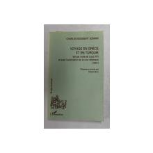 VOYAGE EN GRECE ET EN TURQUIE FAIT PAR ORDRE DE LOUIS XVI ET AVEC L 'AUTORISATION DE LA COUR  OTTOMANE 1801 par CHARLES - SIGISBERT SONNINI , 1997