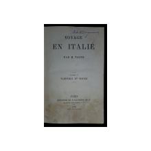 VOYAGE EN ITALIE par H.TAINE, TOME II, FLORENCE ET VENICE - PARIS, 1866