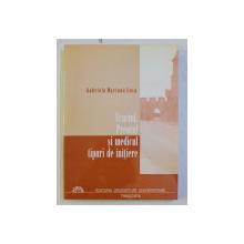 VRACIUL , PREOTUL SI MEDICUL - TIPURI DE INITIERE de GABRIELA MARIANA LUCA , 2004