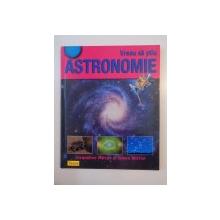 VREAU SA STIU ASTRONOMIE de JACQUELINE MITTON SI SIMON MITTON 2008
