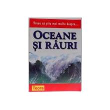 VREAU SA STIU MAI MULTE DESPRE...OCEANE SI RAURI de BARBARA TAYLOR , 2003