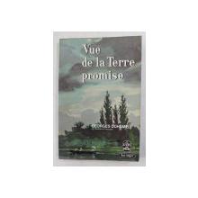 VUE DE LA TERRE PROMISE par GEORGES DUHAMEL , 1965