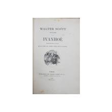 WALTER SCOTT ILLUSTRE, IVANHOE traduction de M. P. LOUISY - PARIS, 1880