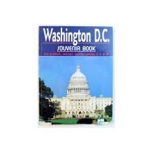 WASHINGTON D. C. SOUVENIR BOOK - TEXT IN ENGLISH , FRNCAIS , DEUTSCH , ESPANOL , JAPANESE , 1992