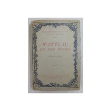 WATTEAU ET SON ECOLE par EDMOND PILON , 1912