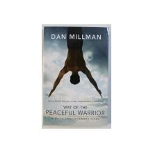 WAY OF THE PEACEFUL WARRIOR by DAN MILLMAN , 2000