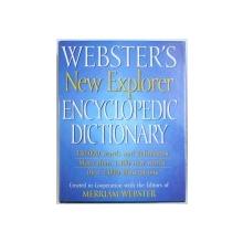 WEBSTER'S NEW EXPLORER: ENCYCLOPEDIC DICTIONARY , 2006
