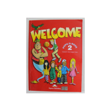 WELCOME  - PUPIL'S BOOK 2 by ELIZABETH GRAY and VIRGINIA EVANS , 2000