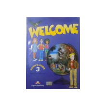 WELCOME, PUPIL`S BOOK 3 de ELIZABETH GRAY, VIRGINIA EVANS, 2001