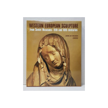 WESTERN EUROPEAN SCULPTURE FROM SOVIET MUSEUMS - 15 TH AND 16 TH CENTURIES , 1988