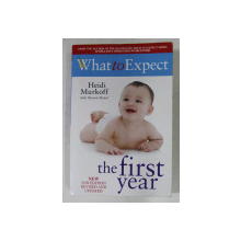 WHAT TO EXPECT THE FIRST YEAR by HEIDI MURKOFF with SHARON MAZEL , 2003