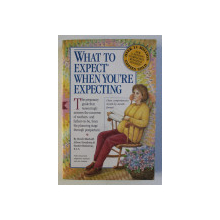 WHAT TO EXPECT WHEN YOU' RE EXPECTING by HEIDI MURKOFF , ARLENE EISENBERG , SANDEE HATHAWAY , 2003
