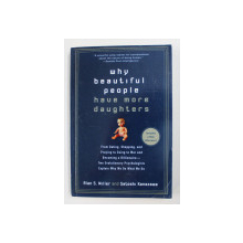 WHY BEAUTIFUL PEOPLE HAVE MORE DAUGHTERS by ALAN S. MILLER and SATOSHI KANAZAWA , 2007