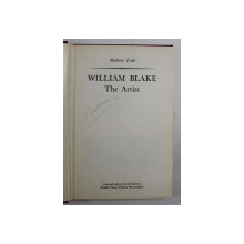 WILLIAM BLAKE THE ARTIST by RUTHVEN TODD , 1971