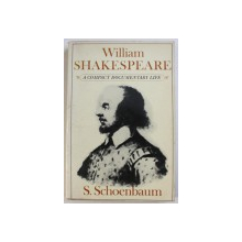 WILLIAM SHAKESPEARE: A COMPACT DOCUMENTARY LIFE by S. SCHOENBAUM , 1978