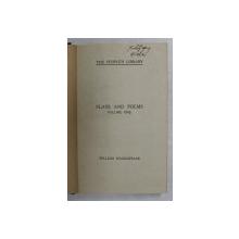 WILLIAM SHAKESPEARE - PLAYS AND POEMS , VOLUMUL I , 1908