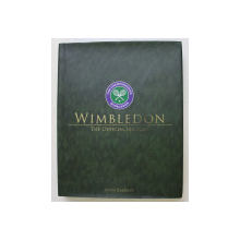 WIMBLEDON , THE OFFICIAL HISTORY by JOHN BARRETT , 2014