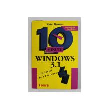 WINDOWS 3.1 ..IN LECTII DE 10 MINUTE de KATE BARNES , 1995