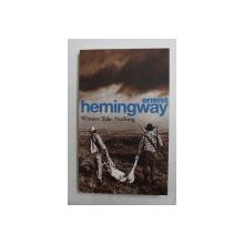 WINNER TAKE NOTHING by ERNEST HEMINGWAY , 2006