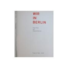 WIR IN BERLIN der EUGEN PREHM, EDELGARD REHBOLDT
