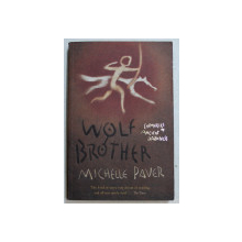 WOLF BROTHER by MICHELLE PAVER , 2005