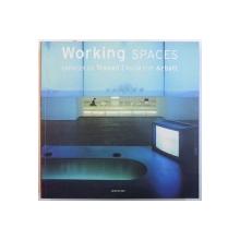 WORKING SPACES , editor SIMONE SCHLEIFER , EDITIE ENGLEZA  - FRANCEZA - GERMANA  2005