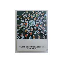 WORLD HUNTING EXHIBITION , PLOVDIV '81 , 1984