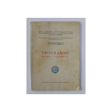 XVIIe CONGRES INTERNATIONAL D ' ANTHROPOLOGIE et D ' ARCHEOLOGIE PREHISTORIQUE - PROGRAMME , BUCAREST , 1937 , PREZINTA INSEMNARI CU CREIONUL *