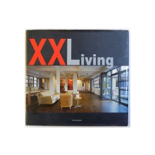 XXLIVING by LIZZIE GILBERT  - FREGE , EDITIE IN ENGLEZA , FRANCEZA , GERMANA , SPANIOLA , 2003