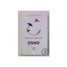 YOGA: CALEA SPRE ELIBERARE de OSHO , 2015