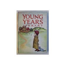 YOUNG YEARS LIBRARY  -VOL. I -  BEST LOVED , NUSERY RHYMES AND CRADLE SONGS FOR LITTLE CHILDREN  ,  editor AUGUSTA BAKER , 1963