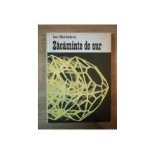 ZACAMINTE DE AUR de ION BERBELEAC, BUC. 1985