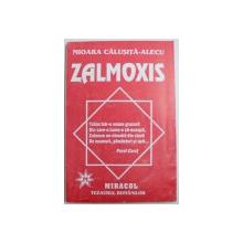 ZALMOXIS de MIOARA CALUSITA - ALECU