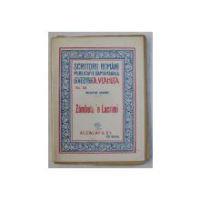 ZAMBETE ' N LACRIMI de NICHIFOR CRAINIC , COLECTIA ' SCRIITORI ROMANI ' PUBLICATIE SAPATAMANALA NO. 22, EDITIE INTERBELICA
