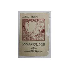 ZAMOLXE. MISTER PAGAN de LUCIAN BLAGA 1921, PRIMA EDITIE