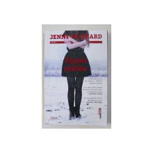 ZAPADA MIEILOR de JENNY HUBBARD , 2017