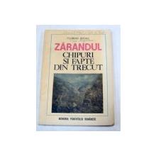 ZARANDUL.CHIPURI SI FAPTE DIN TRECUT-FLORIAN DUDAS  BUCURESTI 1981
