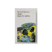 ZAZIE DANS LE METRO par RAYMOND QUENEAU , 1999