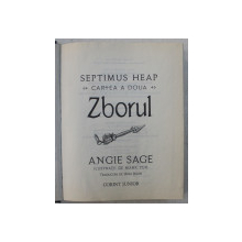 SEPTIMUS HEAP, CARTEA A II-A ZBORUL de ANGIE SAGE