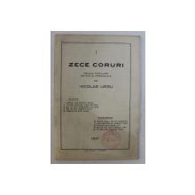 ZECE CORURI . MELODII POPULARE NOTATE SI ARMONIZATE de NICOLAE URSU , 1937