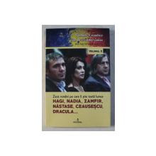 ZECE ROMANI PE CARE II STIE TOATA LUMEA - HAGI , NADIA , ZAMFIR , NASTASE , CEAUSESCU , DRACULA de DAN SILVIU BOERESCU , 2018
