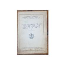 ZIARE CONTEMPORANE DESPRE BATALIA DELA GURUSLAU de CONST. KARADJA - BUCURESTI, 1939