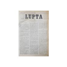 ZIARUL ' LUPTA ' , ANUL III , COLEGAT DE 114 NUMERE  , 1886