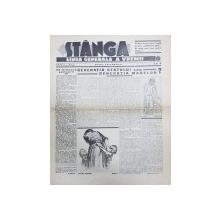Ziarul 'STANGA' LINIA GENERALA A VREMII, ANUL I, No. 4, Duminica 4 Decembrie 1932