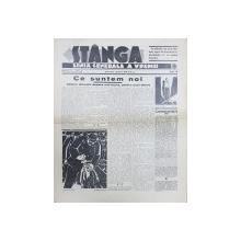 Ziarul 'STANGA' LINIA GENERALA A VREMII, ANUL I, No. 6, Duminica 18 Decembrie 1932