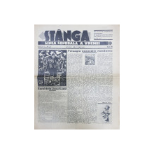 Ziarul 'STANGA' LINIA GENERALA A VREMII, ANUL II, No. 8, Duminica 1 Ianuarie 1933