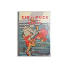 ZIG ET PUCE CHERCHENT DOLLY par ALAIN SAINT-OGAN  1931