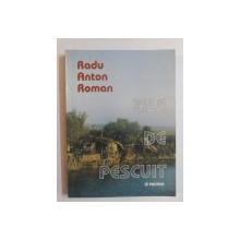 ZILE DE PESCUIT de RADU ANTON ROMAN , 2002