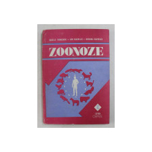 ZOONOZE - BOLI TRANSMISIBILE DE LA ANIMALE LA OM de VASILE TOMESCU ...DORINA ELENA GAVRILA , 1987