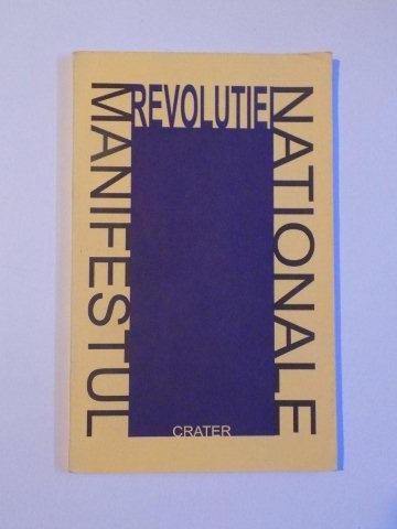MANIFESTUL REVOLUTIEI NATIONALE de SORIN PAVEL , PETRE TUTEA , NICOLAE TATU , 1998